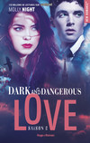 Dark and dangerous Love Saison 2