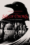 Six of crows, T02