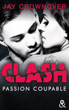 Clash T2 : Passion coupable