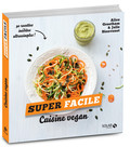 Cuisine vegan - super facile
