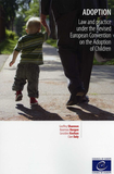 Adoption - Law and practice under the Revised European Convention on the Adoption of Children