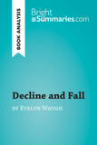 Decline and Fall by Evelyn Waugh (Book Analysis)