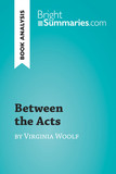 Between the Acts by Virginia Woolf (Book Analysis)