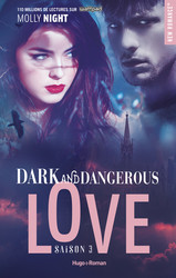 Dark and dangerous Love Saison 3 -Extrait offert-
